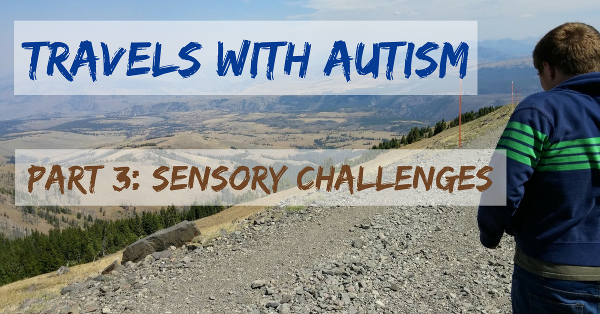 travels-with-autism-part-3